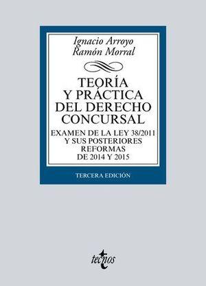 TEORIA Y PRACTICA DEL DERECHO CONCURSAL 3ª ED. 2016
