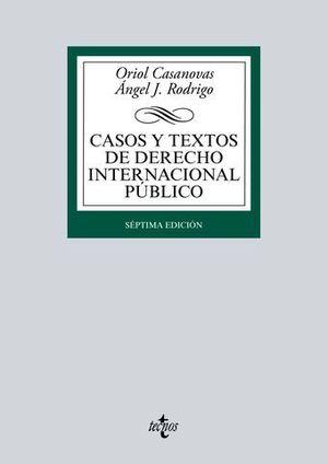 CASOS Y TEXTOS DE DERECHO INTERNACIONAL PUBLICO 7ª ED. 2016