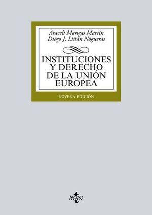 INSTITUCIONES Y DERECHO DE LA UNION EUROPEA 9ª ED. 2016