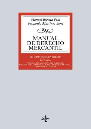 MANUAL DE DERECHO MERCANTIL VOL I 23ª ED. 2016