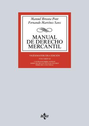MANUAL DE DERECHO MERCANTIL VOL II 23ª ED. 2016