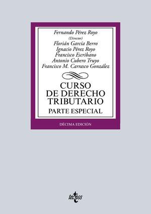 CURSO DE DERECHO TRIBUTARIO PARTE ESPECIAL 10ª ED. 2016