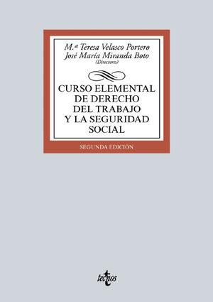 CURSO ELEMENTAL DE DERECHO DEL TRABAJO Y SEGURIDAD SOCIAL 2ª ED. 2016