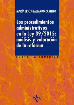 LOS PROCEDIMIENTOS ADMINISTRATIVOS LEY 39/2015:ANALISIS VALORACION