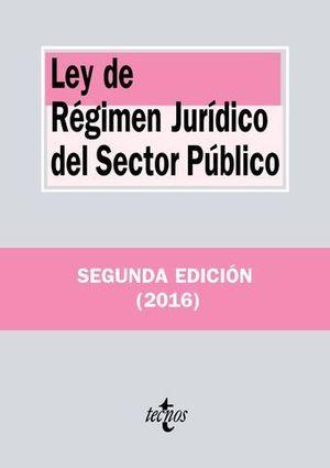 LEY DE REGIMEN JURIDICO DEL SECTOR PUBLICO 2ª ED. 2016