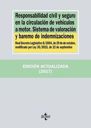 RESPONSABILIDAD CIVIL Y SEGURO EN LA CIRCULACION DE VEHICULOS A MOTOR