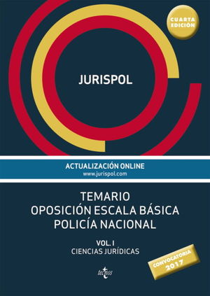 TEMARIO OPOSICION ESCALA BASICA POLICIA NACIONAL VOL I JURIDICAS 2017