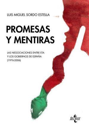 PROMESAS Y MENTIRAS