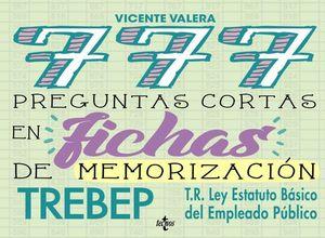 777 PREGUNTAS CORTAS FICHAS MEMORIZACION LEY ESTATUTO EMPLEADO PUBLICO