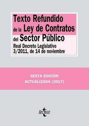 TEXTO REFUNDIDO DE LA LEY DE CONTRATOS DEL SECTOR PÚBLICO ED. 2017