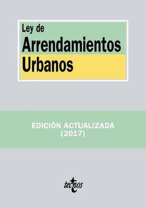 LEY DE ARRENDAMIENTOS URBANOS ED. 2017