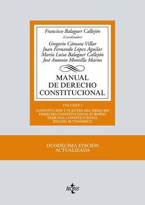 MANUAL DE DERECHO CONSTITUCIONAL VOLUMEN I 12ª ED. 2017