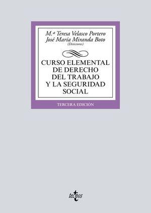 CURSO ELEMENTAL DE DERECHO DEL TRABAJO Y LA SEGURIDAD SOCIAL 3ª ED.