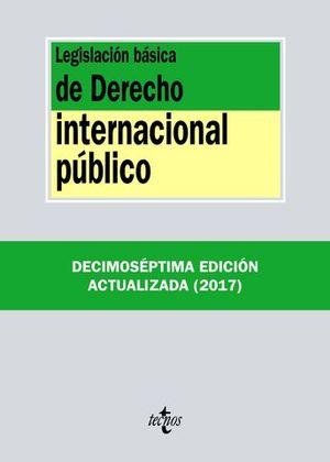 LEGISLACIÓN BÁSICA DE DERECHO INTERNACIONAL PÚBLICO 17ª ED. 2017