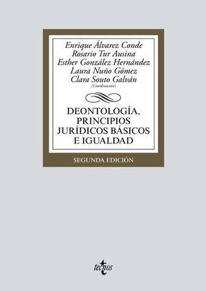 DEONTOLOGIA, PRINCIPIOS JURIDICOS BASICOS E IGUALDAD