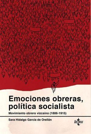 EMOCIONES OBRERAS, POLITICA SOCIALISTA
