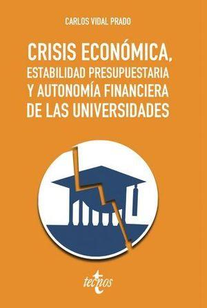 CRISIS ECONOMICA, ESTABILIDAD PRESUPUESTARIA Y AUTONOMIA FINANCIERA