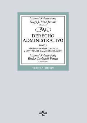 DERECHO ADMINISTRATIVO  TOMO II REGIMEN JURIDICO BASICO CONTROL ADMINI