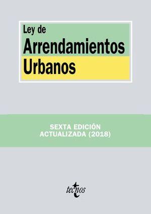 LEY DE ARRENDAMIENTOS URBANOS 6ª ED. 2018