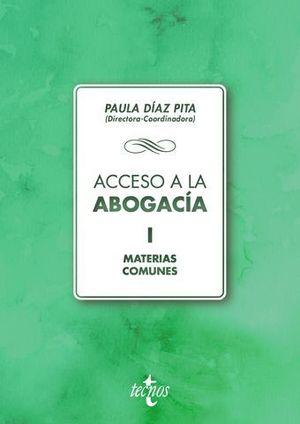 ACCESO A LA ABOGACIA VOL. 1 MATERIAS COMUNES