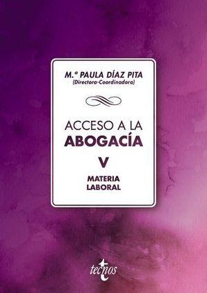 ACCESO A LA ABOGACIA VOL 5 MATERIA LABORAL