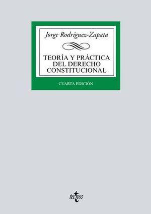 TEORIA Y PRACTICA DEL DERECHO CONSTITUCIONAL