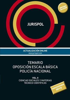 TEMARIO OPOSICIÓN ESCALA BÁSICA POLICÍA NACIONAL VOL. II