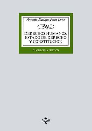 DERECHOS HUMANOS, ESTADO DE DERECHO Y CONSTITUCIÓN ED. 2018