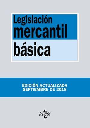 LEGISLACION MERCANTIL BASICA ED. 2018