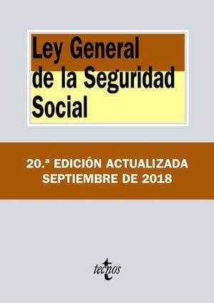 LEY GENERAL DE LA SEGURIDAD SOCIAL ED. 2018
