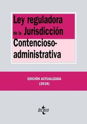 LEY REGULADORA JURISDICCION CONTENCIOSO ADMINISTRATIVO