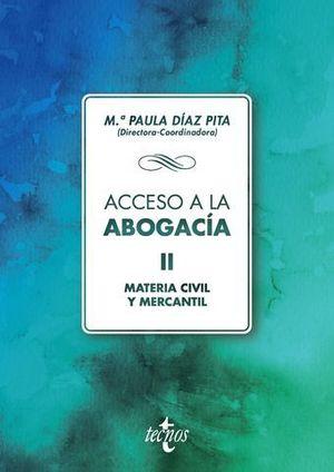 ACCESO A LA ABOGACIA VOL.2 MATERIA CIVIL Y MERCANTIL 2018