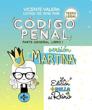 CODIGO PENAL PARTE GENERAL LIBRO 1.  VERSION MARTINA