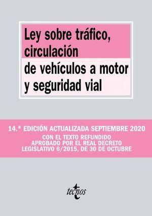 LEY SOBRE TRÁFICO, CIRCULACIÓN DE VEHÍCULOS A MOTOR Y SEGURIDAD VIAL