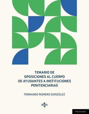 TEMARIO DE OPOSICIONES AL CUERPO DE AYUDANTES A INSTITUCIONES PENITENC