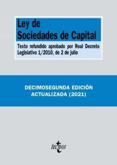 LEY DE SOCIEDADES DE CAPITAL ED. 2021