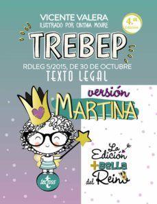 TREBEP VERSIÓN MARTINA RDLEG 5/2015 ESTATUTO BASICO EMPLEADO PUBLICO