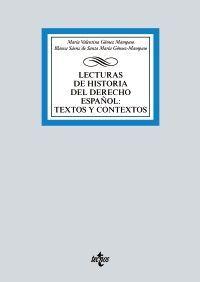 LECTURAS DE HISTORIA DEL DERECHO ESPAÑOL: TEXTOS Y CONTEXTOS