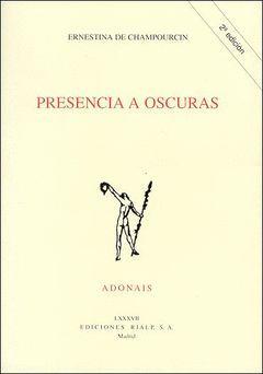 PRESENCIA A OSCURAS