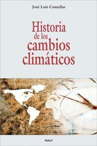 HISTORIA DE LOS CAMBIOS CLIMÁTICOS.