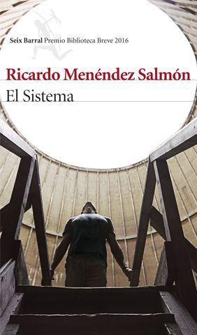 EL SISTEMA.  PREMIO BIBLIOTECA BREVE 2016