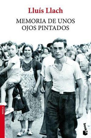 MEMORIAS DE UNOS OJOS PINTADOS