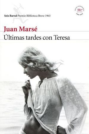 ULTIMAS TARDES CON TERESA ED. 50 ANIVERSARIO