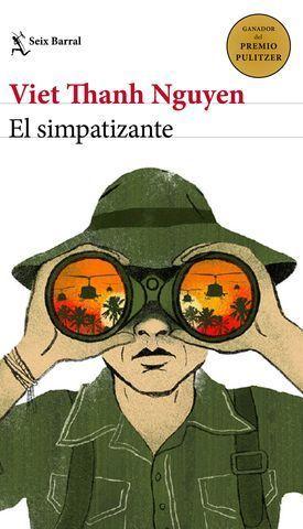 EL SIMPATIZANTE ( PREMIO PULITZER DE FICCION 2016 )