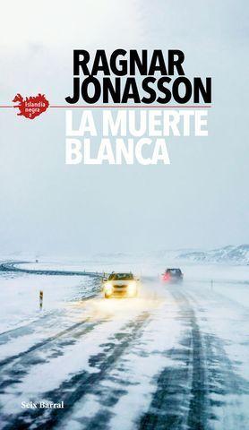 LA MUERTE BLANCA (SERIE ISLANDIA NEGRA 2).