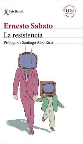 LA RESISTENCIA. PRÓLOGO DE SANTIAGO ALBA RICO