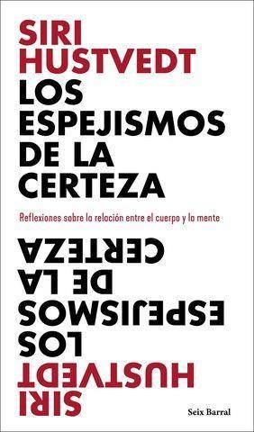 LOS ESPEJISMOS DE LA CERTEZA. REFLEXIONES SOBRE LA RELACIÓN ENTRE EL C