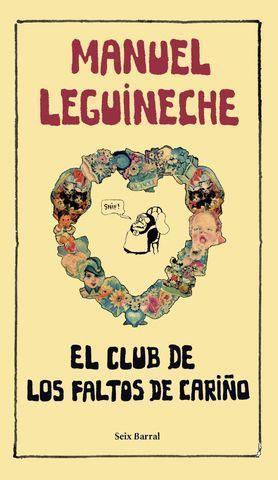 CLUB DE LOS FALTOS DE CARIÑO, EL