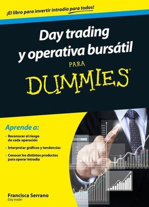DAY TRADING Y OPERATIVA BURSATIL PARA DUMMIES