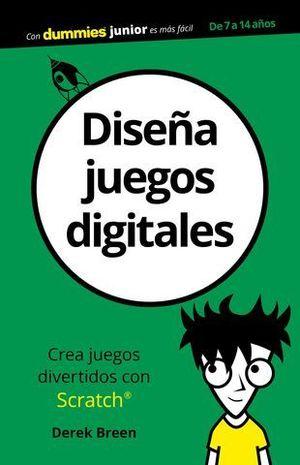 DISEÑA JUEGOS DIGITALES DUMMIES JUNIOR